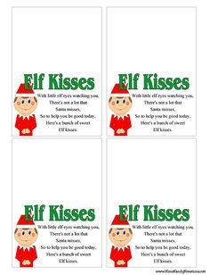 Bag Topper: Elf Kisses Free Printable Bag sizes available)The poem reads: Elf Kisses With little elf eyes watching you, There's not a lot that Santa misses, So to help you be good today, Here's a bunch of sweet Elf kisses. Preschool Christmas, Christmas Treats, All Things Christmas, Winter Christmas, Christmas Holidays, Frozen Christmas, Christmas Sayings, Christmas Images, Christmas Activities