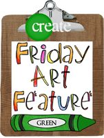Friday Art Feature lessons and pictures!