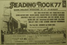 Reading Rock '77 – AMAZING lineup. I have heard everything by all of the UK acts featured here, but the ones I'd give the most to see are Ultravox, John Miles, Racing Cars, Tiger, Thin Lizzy, Hawkwind, Golden Earring, Graham Parker, Krazy Kat.. and maybe Uriah Heep, Blue, Little River Band, Eddie & the Hot Rods, Frankie Miller, Lone Star, Alex Harvey, U-Boat and Enid. Offhand, the only acts on this bill that I'm not familiar with are Salt and Staa Marx (looking them up on RYM right now.)