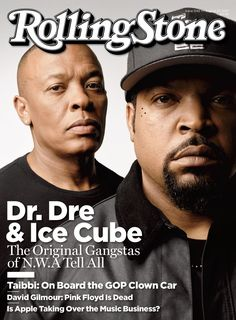 Dr. Dre and Ice Cube on the August 27, 2015 cover.