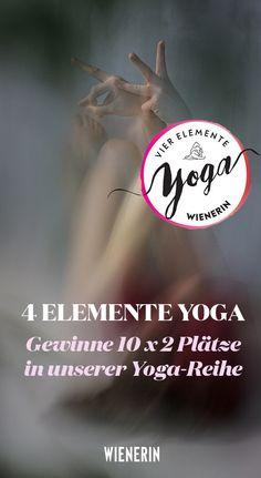 Yoga im Zeichen der vier Elemente. Wir verlosen 5 x 2 Plätze für unsere Yogareihe inkl. coolen Goodie-Bags! Yoga, Movie Posters, Movies, True Words, Games, Knowledge, Film Poster, Films, Movie