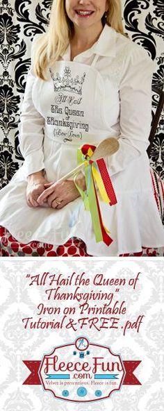 """""""All Hail the Queen of Thanksgiving"""" Iron on Printable DIY Tutorial (& FREE pdf). Show your appreciation for your Thanksgiving meal with this great hostess gift! This gift is quick and easy to make . Sewing Aprons, Fabric Sewing, Grilling Gifts, Queen, Hostess Gifts, Free Sewing, Holiday Fun, Holiday Ideas, Sewing Projects"""