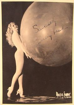 Sally Rand. Her bubble dance had epic influence. Truly. She was so famous she performed at the 1933 Worlds Fair. She was even in a Warner Brothers cartoon (well, a cartoon Sally anyway).