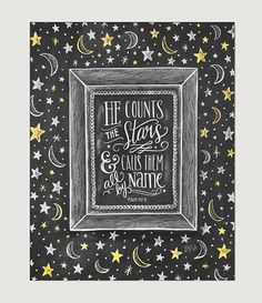 He Counts the Stars Nursery Art - Outer Space Decor - Chalkboard Art - Moon and Stars Print - Scripture Art - Hand Lettered Print