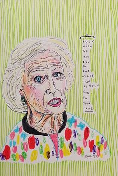 Mary Berry commission. Fuck with me and I'll do far worse than simply gob in your cake.