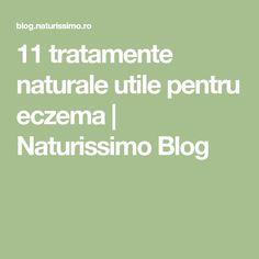 11 tratamente naturale utile pentru eczema | Naturissimo Blog Blog, Blogging