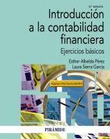 Introducción a la contabilidad financiera : ejercicios básicos : adaptado al Real Decreto 602/2016 / Esther Albelda Pérez, Laura Sierra García
