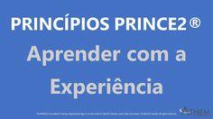 Princípio Aprender com a Experiência   PRINCE2®