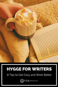 Use the Danish principles of hygge—cozy comfort—to help you calm down, focus, and write more and better today!