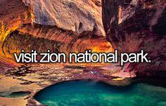 Visit Zion National Park. ◻️