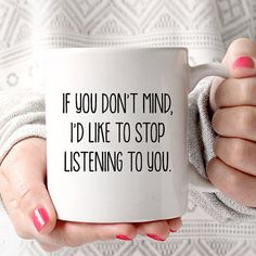 If You Dont Mind Id Like To Stop Listening Big Bang Theory Coffee Mug