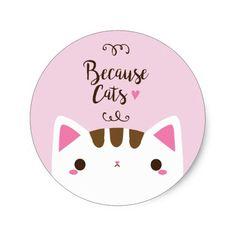 "Cute Pink ""Because Cats"" Sticker Kawaii, Punch Needle Patterns, Cat Vector, Bunny Art, Pet Rocks, Cat Stickers, Cute Comics, Cat Design, Cute Pink"