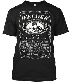 Discover Old School Welder! T-Shirt, a custom product made just for you by Teespring. With world-class production and customer support, your satisfaction is guaranteed. - Get this one of a kind welder shirt before its. Welding Memes, Welding Gear, Welding Rigs, Mig Welding, Metal Welding, Welding Shop, Welder Shirts, Types Of Welding, Welding Process