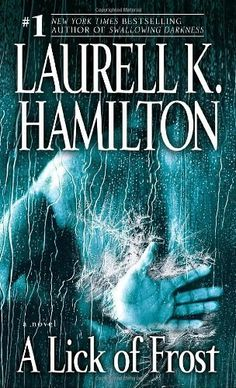 A Lick of Frost (Meredith Gentry, Book 6) by Laurell K. Hamilton. $7.99. Publisher: Ballantine Books; Reprint edition (October 28, 2008). Author: Laurell K. Hamilton