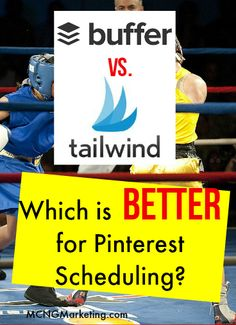 Buffer versus @tailwind. Which Pinterest scheduling tool is better for your business? Which one has better features and benefits and provides more bang for your buck? Find out in this detailed analysis.