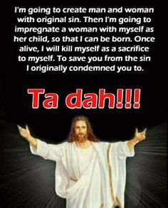 Because religion is laughable. Funny atheist/secular/religious memes, jokes, parody and satirical humour. Atheist Quotes, Atheist Humor, Politics Humor, Humor Religioso, Religious Humor, Jesus Funny, Losing My Religion, Thing 1, My People