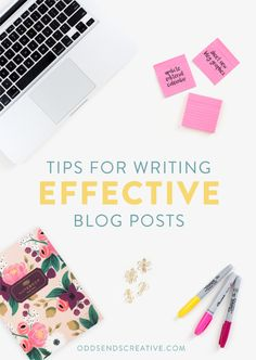 10 Killer Tips for Writing Effective Blog Posts  Blogging Advice for Creative Entrepreneurs