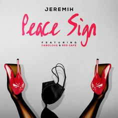 Jeremih ft. Fabolous & Red Cafe – Peace Sign