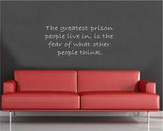 Vinyl Wall Decal Art Saying Quote Decor - The greatest prison what people think