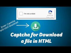 recaptcha to download a file HTML - ChillyFacts #recpatcha #captcha #html #download Html, Filing