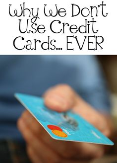 why you shouldnt use credit cards Why your credit cards shouldn't retire when you —receiving a home equity line of credit : you can use this type of credit to finance repairs and upgrades.
