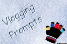 Weekly Vlogging Prompts #YouTube