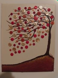Button tree ... great use of old canvas, buttons and paint as well as any other scrap embellishments you have left over