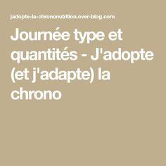 Journée type et quantités - J'adopte (et j'adapte) la chrono Math Equations, Cooking, One Pot, Meal, Food, Food, Kitchens, Cucina, Kochen