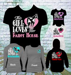 This Girl Loves Her Paint Horse T Shirt