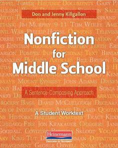 Nonfiction for Middle School: A Sentence-composing Approach