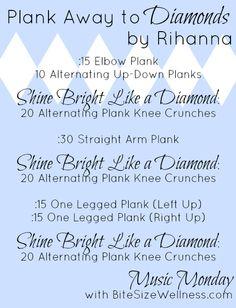 Music Monday: Plank Away to Rihanna's Diamonds