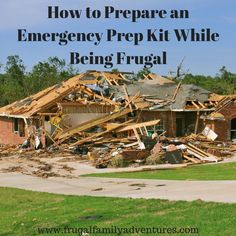 How to Prepare an Emergency Prep Kit While Being Frugal
