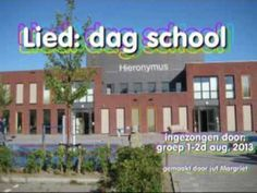 Lied: Dag school uit Zingen in de kring Gezongen door 1-2d HIeronymusschool