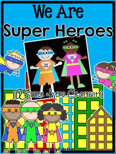 A Super Hero craftivity- a fun way to celebrate Super Readers and Writers!