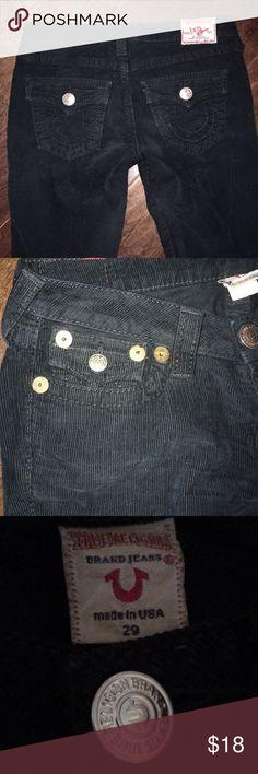 True religion black corduroy jeans Black corduroy true religion jeans 29 x 34, amazing looking!! True Religion Jeans Bootcut
