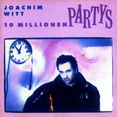 Joachim Witt - 10 Millionen Partys (1988)