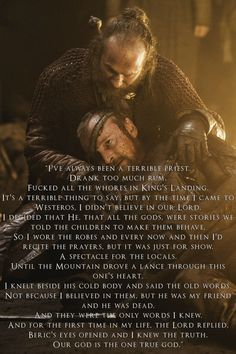 Thoros of Myr, and his best quote.  This is why you read the books.  They are full of gems like this that you will not always get from the show.
