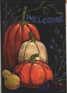 Primitive Fall Autumn Welcome Pumpkin Double Sided Garden Flag 13 x 18 by Flag… Fall Canvas Painting, Autumn Painting, Autumn Art, Acrylic Paintings, Fall Paintings, Pumpkin Painting, Canvas Art, Chalkboard Designs, Fall Chalkboard Art