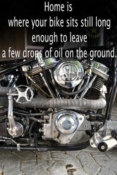 If your bike was made after 1974 this should never happen. You either need a repair, different model or all new bike. Motorcycle Party, Motorcycle Logo, Motorcycle Camping, Motorcycle Quotes, Motorcycle Style, Camping Gear, Bike Quotes, Kids Ride On, Custom Harleys