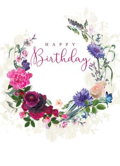 floral happy birthday wishes Happy Birthday Floral, Happy Birthday Art, Happy Birthday Wallpaper, Birthday Love, Birthday Quotes, Happy Birthday Vintage, Birthday Ideas, Birthday Wishes And Images, Happy Birthday Wishes Cards
