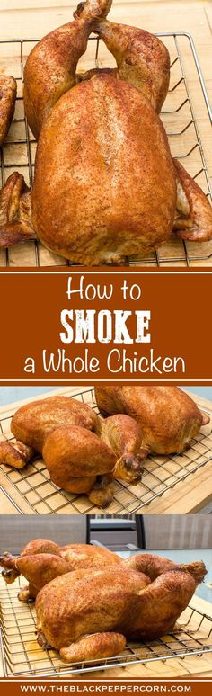 How to Smoke a Whole Chicken - Step by step instructions for smoking a whole chicken with final internal temperature of Great for electric smokers, pellet, grill and more. Bradley, traeger, Mast(Whole Chicken) Traeger Recipes, Smoked Meat Recipes, Grilling Recipes, Grilling Tips, Rib Recipes, Oven Recipes, Soup Recipes, Smoked Whole Chicken, Gastronomia