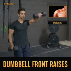 """Click Image to Play """"Dumbbell Front Raises"""" Video."""