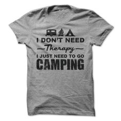 93833e8073 I Don't Need Therapy I Just Need To Go Camping T-Shirt, Women's Fit T-Shirt,  Hoodie, Tank Top Buy more than 1 item and save big on shipping