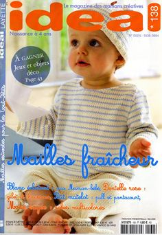 IDEAL n° 138 - emmalobo / stajos - Picasa Albums Web Knitting Books, Crochet Books, Knitting For Kids, Crochet For Kids, Baby Knitting, Crochet Bebe, Knit Crochet, Crochet Hats, Knitting Magazine