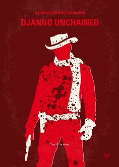 No184 My Django Unchained minimal movie poster  With the help of a German bounty…