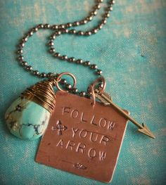"COWGIRL GYPSY NECKLACE ""Follow Your Arrow"" Dog Tag with Turquoise N Arrow Charm Western Necklace"
