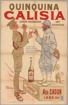 Guerre 1914-1918. Affiche publicitaire pour le quinquina Calisia