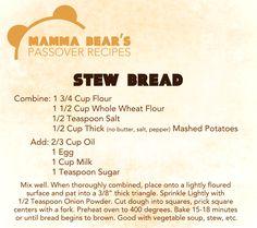 Passover / Feast of Unleavened Bread Recipe: Stew Bread