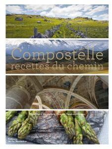 Compostelle - Anne-Marie Minvielle | Editions de La Martinière