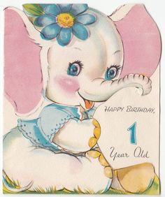 Baby White Elephant Girl with Flower ~ Vintage 1 year old Birthday Greeting Card